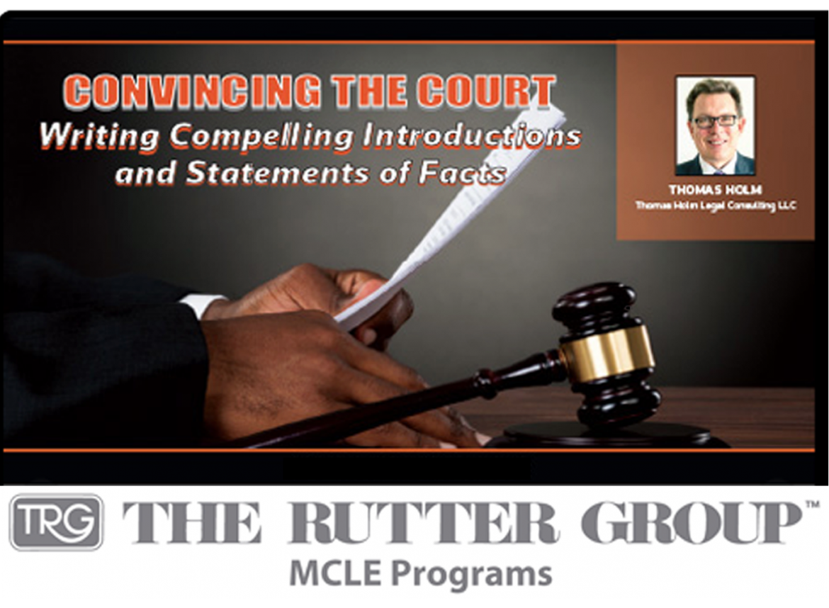Thomas Holm MCLE: Convincing the Court